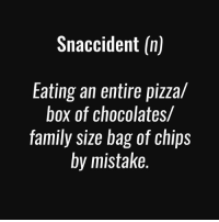 Oops. 😅 . @DOYOUEVEN 👈🏼 20% OFF MOTHERS DAY SALE - use code MUM20 🎉🚚 just tap the link in our BIO ✔️: Snaccident (n)  Eating an entire pizza/  box of chocolates/  family size bag of chips  by mistake. Oops. 😅 . @DOYOUEVEN 👈🏼 20% OFF MOTHERS DAY SALE - use code MUM20 🎉🚚 just tap the link in our BIO ✔️