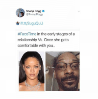 😂😂😂(@_taxo_): Snoop Dogg  @SnoopDogg  #FaceTime in the early stages of a  relationship Vs. Once she gets  comfortable with you  IG Taxo 😂😂😂(@_taxo_)
