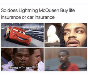 Los Angeles Lakers, Life, and Life Insurance: So does Lightning McQueen Buy life  insurance or car insurance  97  117  WANOS  LAKERS