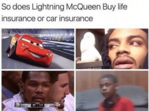 Life, Life Insurance, and Lightning: So does Lightning McQueen Buy life  insurance or car insurance  117