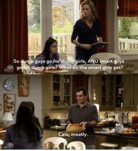 Abc, Cats, and Dumb: So dumb guys go for dumb girls, AND smart guys  gafo dumb girls? What do the smart girls get? abc  ats, mostly. Cats mostly  https://t.co/0M2zYYtPRB