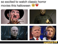 horror movie: so excited to watch classic horror  movies this halloween  funny.
