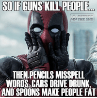Repost from @defend.the.second gunfreaks merica usa godblessamerica secondamendment 2ndamendment supportthetroops ammo ΜΟΛΩΝΛΑΒΕ pewpew: SO IF GUNS KILL  PEOPLE  THEN PENCILS MISSPELL  WORDS, CARS DRIVE DRUNK  AND SPOONS MAKE PEOPLE FAT Repost from @defend.the.second gunfreaks merica usa godblessamerica secondamendment 2ndamendment supportthetroops ammo ΜΟΛΩΝΛΑΒΕ pewpew