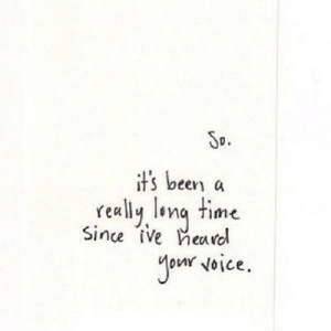 Time, Been, and Net: So.  it's been a  really lona time  Since ive Heaal  on Noice. https://iglovequotes.net/