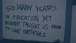 Many Years: So MANY YEARS  OF E DUCATION YET  NoBODY TAUGHT US HOw