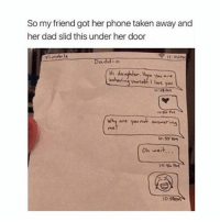 Cute, Dad, and Dank: So my friend got her phone taken away and  her dad slid this under her door  Daddio  why are younut anserins  Oh wait... haha 😂 - ✿ qotp ↬ what's one emoji you've never used before? i've never used 🦌 before 😂 - accurate clean cleanmeme cleanmemes comedy cute dank dankmeme dankmemes funny ha haha hilarious kawaii kawaiimeme kawaiimemeteam lol me meme memes omg pun puns relatable tbh true tumblr tumblrpost tumblrposts wow