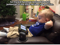 Memes, Kids, and 🤖: So my kid has now realized the full  potentialof the little recliner we got him. ~♏ #ToMakeYouLaugh :D