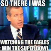 Philadelphia Eagles, Nfl, and Superbowl: SO THERE I WAS  WATCHING THE EAGLES  WIN THE SUPERBOWL
