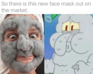 Mask, Market, and Face: So there is this new face mask out on  the market. Seems familiar