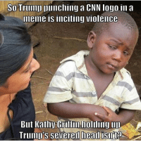 America, cnn.com, and Facebook: So Trump punching a CNN logo in a  meme is inciting violence  But Kathy Gratm ho dmg u  Trumu's severed hearlfisnita It's really astonishing to see CNN, an established news organization, acting so petty and attacking a 15 year old... LOL really??? trumplife veryfakenews fakenews cnnfakenews trumpmemes liberals libbys democraps liberallogic liberal maga conservative constitution presidenttrump resist thetypicalliberal typicalliberal merica america stupiddemocrats donaldtrump trump2016 patriot trump yeeyee presidentdonaldtrump draintheswamp makeamericagreatagain trumptrain triggered CHECK OUT MY WEBSITE AND STORE!🌐 thetypicalliberal.net-store 🥇Join our closed group on Facebook. For top fans only: Right Wing Savages🥇 Add me on Snapchat and get to know me. Don't be a stranger: thetypicallibby Partners: @theunapologeticpatriot 🇺🇸 @too_savage_for_democrats 🐍 @thelastgreatstand 🇺🇸 @always.right 🐘 @keepamerica.usa ☠️ @republicangirlapparel 🎀 @drunkenrepublican 🍺 TURN ON POST NOTIFICATIONS! Make sure to check out our joint Facebook - Right Wing Savages Joint Instagram - @rightwingsavages