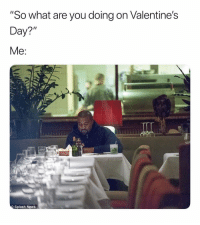 "News, Valentine's Day, and Dank Memes: ""So what are you doing on Valentine's  Day?""  Splash News Dammit. 🥺"