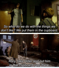 Memes, Hitler, and 🤖: So what do we do with the things we  don't like?.We put them in the cupboard  Rory, take Hitler and put him  in that cupboard over there