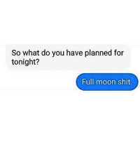 Rp Via the sister @1.spiritual 🙌🙌🙌✨😘💕 thirdeyethirst: So what do you have planned for  tonight?  Full moon shit. Rp Via the sister @1.spiritual 🙌🙌🙌✨😘💕 thirdeyethirst
