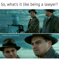 Be yourself. No one else wants to be you. 😑⚖😤 Follow my bro 👉@attorneyproblems for elite daily inspirational law memes.: : : : : : : : : : : : inspirational lawyer memes JD esquire lawyerlife dontgotolawschool dankmemes lawyerproblems attorney inspirationalquotes attorney inspiration livelovelaughdebt law lawyering insane attorneymemes: So, what's it like being a lawyer?  attorneyproblems Be yourself. No one else wants to be you. 😑⚖😤 Follow my bro 👉@attorneyproblems for elite daily inspirational law memes.: : : : : : : : : : : : inspirational lawyer memes JD esquire lawyerlife dontgotolawschool dankmemes lawyerproblems attorney inspirationalquotes attorney inspiration livelovelaughdebt law lawyering insane attorneymemes
