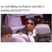Bruh, Ctfu, and Dank: so y'all telling me there's only like 4  months till 2018?????? Hol up 😳   ⁶𓅓 ➫➫ Follow @lolmynigga_ for more funny posts 🔥 - - - Petty Savage Ctfu ItsLit Bruh NiggasBeLike BitchesBeLike Turnt Lmao NoChill NoManners Turnup NoFucksGiven Pokemongo Relatable TheStruggleisreal ThugLife LitAf FunnyShit SavageAf PettyAf HoodComedy Lit ComePartyOnaRealPage Banter funnyaf Whodidthis Dankmemes Memes Dank