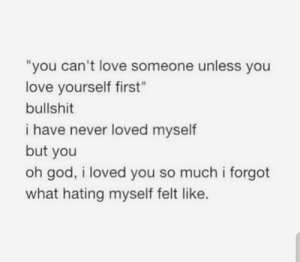 So you dont hate yourself anymore then: So you dont hate yourself anymore then