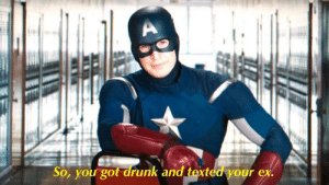 Dank, Drinking, and Memes: So, you gotkand texted your ex. What happens when you spend a whole month recovering from a relationship but spend one night drinking by FilthyGypsey MORE MEMES HERE