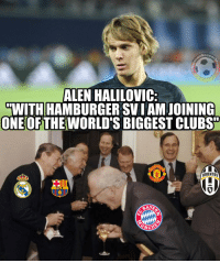 Memes, Juventus, and 🤖: SOC  ALEN HALILOVIC:  WITH HAMBURGERSVIAMJOINING  ONEOF THE WORLD'S BIGGEST CLUBS  CHES  MDA  JUVENTUS  NITED  CATCH Alen Halilović, are you on drugs mate?