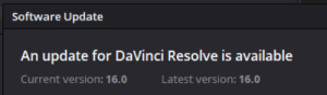 idk if this counts but it has been annoying me when I open it up: Software Update  An update for DaVinci Resolve is available  Current version: 16.0  Latest version: 16.0 idk if this counts but it has been annoying me when I open it up