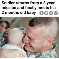 Memes, Old, and Hol Up: Soldier returns from a 3 year  mission and finally meets his  2 months old baby Hol up something don't make sense here 😂😂 @humorkingdom
