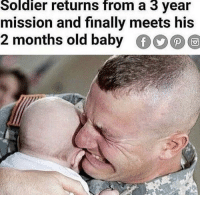 Old, Baby, and Add: Soldier returns from a 3 year  mission and finally meets his  2 months old baby <p>It doesn't add up…</p>