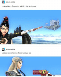Lol, Meme, and Memes: solemeralds  reblog this or Bayonetta will KILL Hyrule temple  solemeralds  update: she's holding Zelda hostage too There is only one guy who can save her... L o n k - ssb4 smashbros sm4sh nintendo wiiu 3ds switch bayonetta zelda link loz meme lol