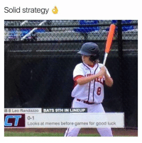 Kids going places | More 👉 @miinute: Solid strategye  B 8 Leo Randazzo  BATS 9TH IN LINEUP  CT  0-1  Looks at memes before games for good luck Kids going places | More 👉 @miinute