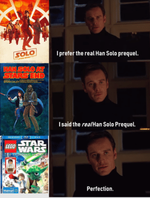 Hopefully anthology memes are still a thing: SOLO  I prefer the real Han Solo prequel  HAN SOLOAT  BRIAN DALEY  Isaid the realHan Solo Prequel.  STAR  WARS  Perfection.  Walmart冫 Hopefully anthology memes are still a thing