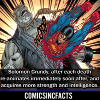 Batman, Disney, and Memes: Solomon Grundy, after each death  re-animates immediately soon after, and  acquires more strength and intelligence.  COMICSINCFACTS Sort of like Doomsday🤷🏾♂️ Please Turn On Your Post Notifications For My Account😜👍! - - - - - - - - - - - - - - - - - - - - - - - - Batman Superman DCEU DCComics DeadPool DCUniverse Marvel Flash MarvelComics MCU MarvelUniverse Netflix DeathStroke JusticeLeague StarWars Spiderman Ironman Batman Logan TheJoker Like4Like L4L WonderWoman DoctorStrange Flash JusticeLeague WonderWoman Hulk Disney CW DarthVader Tonystark Wolverine