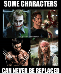 Icons. MarvelousJokes: SOME CHARACTERS  Via @Comic.Book.Memes | IG  CAN NEVER BE REPLACED Icons. MarvelousJokes
