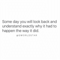 "Back, Day, and Why: Some day you will look back and  understand exactly why it had to  happen the way it did  @ QWORLDSTAR ""Eventually everything will make sense...trust the process..."" 🙌 @QWorldstar #PositiveVibes https://t.co/6dexV7bTJs"