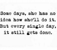 The power of the Divine Feminine... #thequeencode: Some days, she has no  idea now she'll do it.  But every single day,  it still gets done. The power of the Divine Feminine... #thequeencode