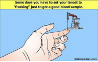 """Fracking: Some days you have to set your lancet to  """"fracking"""" just to get a good blood sample.  1 2 3  diabetesduo.com"""