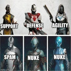 Some game has 3types of class each there own jobs and then theres warframe: Some game has 3types of class each there own jobs and then theres warframe