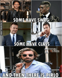 Andrea Pirlo 😎: SOME HAVE SWAG  SOME HAVE CLASS  FOOTBALL  SPARENA  AND THEN THERE  IS PIRLO Andrea Pirlo 😎