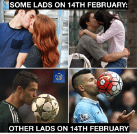 Memes, 🤖, and February: SOME LADS ON 14TH FEBRUARY:  FM  OTHER LADS ON 14TH FEBRUARY 14th of February 🥰👩⚽️