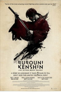 "Share with us your Rurouni Kenshin cosplay, a picture of your movie ticket to see Rurouni Kenshin 3: The Legend Ends, or tell us what Kenshin means to you for a chance to win your own theatrical-sized movie poster! Contest ends this Wednesday night.  http://funi.to/2dxXXzM: ""Some of the most amazing sword-fighting action scenes ever put on filmr  RURO UNI  KEN SHIN  LIVE ACTION MOVIE TRILOGY  A STORY SO LEGENDARY IT TAKES  FILMS TO TELL  DON'T MISS THIS LIMITED THEATRICAL EVENT  PARTI: ORIGINS  KYOTO INFERNO  PART III THE LEGEND ENDS  AUG 8,910  SEPT 12.13, 4  OCT 3,4,5  PUNIMATIONFILMS COMVRUROUNIKENSHIN Share with us your Rurouni Kenshin cosplay, a picture of your movie ticket to see Rurouni Kenshin 3: The Legend Ends, or tell us what Kenshin means to you for a chance to win your own theatrical-sized movie poster! Contest ends this Wednesday night.  http://funi.to/2dxXXzM"
