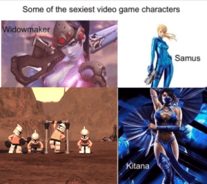 Im hard now: Some of the sexiest video game characters  Widowmaker  Samus  Kitana Im hard now