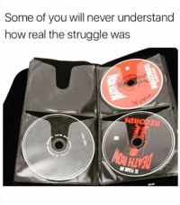 Funny, Struggle, and Never: Some of you will never understand  how real the struggle was Fr 😂