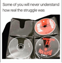 Funny, Smh, and Struggle: Some of you will never understand  how real the struggle was  GNOPE  HI Smh