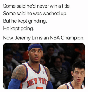 Nba, Nfl, and Jeremy Lin: Some said he'd never win a title.  Some said he was washed up.  But he kept grinding.  He kept going.  Now, Jeremy Lin is an NBA Champion.  NEW YOR 😂