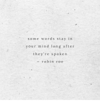 In Your Mind: some words stay in  your mind long afte r  they're spoke n  robin ro e