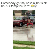 """He's lit during the hurricane in Texas 😂🍋 (@funnyblack.s) ➡️ Brasjion_ (Credit-Twitter) - @dwilson10_: Somebody get my cousin, he think  he in """"Stomp the yard' He's lit during the hurricane in Texas 😂🍋 (@funnyblack.s) ➡️ Brasjion_ (Credit-Twitter) - @dwilson10_"""