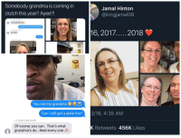 Grandma, Lol, and A Picture: Somebody grandma is coming in  clutch this year!! Ayee!!!  Jamal Hinton  @kingjamal08  1(480 290-9056  Your grandma  Grandma? Can I have a picture  1(480) 290-905  Of who?  You lol  4801 296-9056  田  You not my grandma  Can I still get a plate tho?  3/18, 4:35 AM  +1 (480) 296-9056  Of course you can. That's what  grandma's do...feed every one  K Retweets 456K Likes Soheartwarming