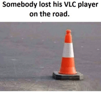 vlc player: Somebody lost his VLC player  on the road.