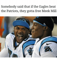 Bruh, Ctfu, and Philadelphia Eagles: Somebody said that if the Eagles beat  the Patriots, they gotta free Meek Mill @black.tom.brady man, you is a whole fool for that post! I just spit lo mein aaaaaall cross this here table laughing at that shit. You know I had to meme-ify that one. *HEADS UP PHILLY* One of your hometown heroes is counting on ya! 😂 FreeMeekMill . . . . toofunny savage niggasbelike wtf petty pettypost hilarious weak bruh bitchesbelike icant nochillbutton ctfu lmfao lol funnypost fuckery lmao whodidthis nochillzone savageaf pettyaf haraambanter banter nfl SuperBowl