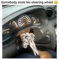 Bruh, Funny, and Dirty: Somebody stole his steering wheel  2 Bruh yall did him dirty 😂💀