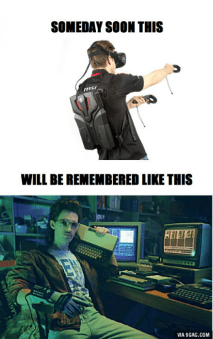 9gag, Soon..., and Msi: SOMEDAY SOON THIS  msi  WILL BE REMEMBERED LIKE THIS  VIA 9GAG.COM I guarantee.
