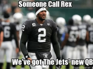 Funny, Nfl, and Pictures: Someone Call Rex  We've got The lets new QB  Memecreator.a funny nfl pictures (17) - Dump A Day