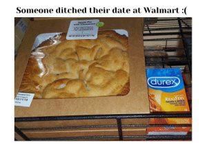 Apple, Reddit, and Walmart: Someone ditched their date at Walmart :(  Apple Pie  with Cinnamon  FRESHNESS  GUARANTEED  NET WT 39 0Z (2 LB 7 02) 1.1kg  durex  FRESHNESS DATE  BEST IF USED BY:  10/11/19  AVANTI BARE  REALFEEL  NON-LATEX  NATURAL SKIN ON  SKIN FEELING  APPLE PIE  10  2  TRANSMITTED INFECTIONS (ST  aurex  REALFEEL NON LAAX  CasSle  Cockes OC | Guess she's not getting eaten tonight